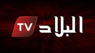 "Photo of غلق ""البلاد TV"" وسحب اعتمادها لمدة أسبوع"